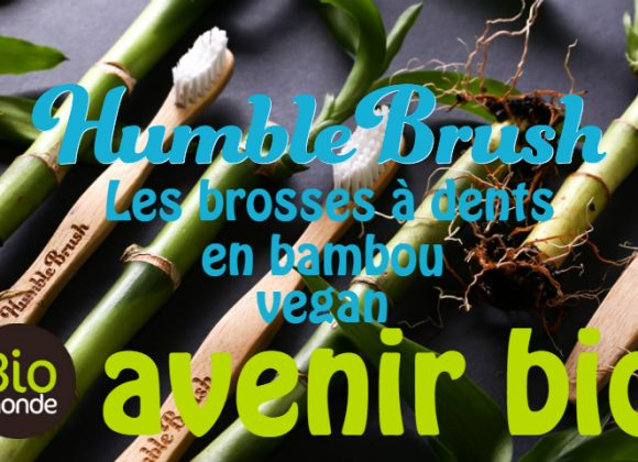Humble brush, les brosses à dents en bambou vegan