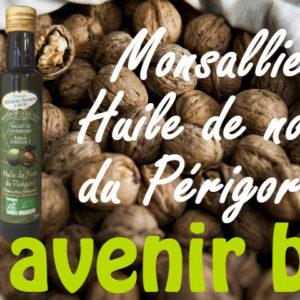 L'huile de noix bio du Périgord Monsallier