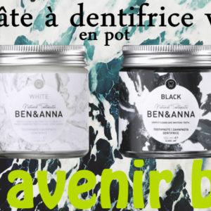 La pâte à dentifrice vegan de Ben & Anna