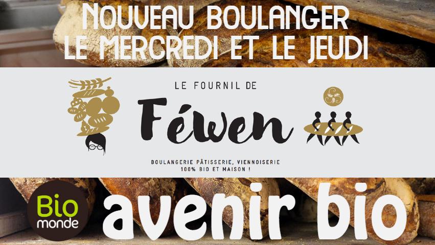Votre magasin biologique Avenir Bio à rennes vous propose un nouveau boulanger le Mercredi et le Jeudi